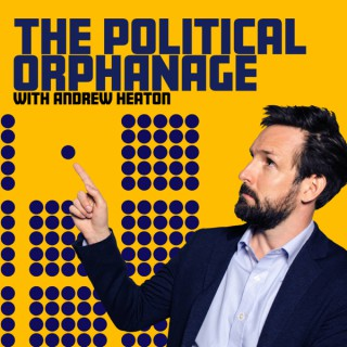 The Political Orphanage