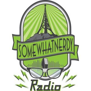 SomewhatNerdy Radio
