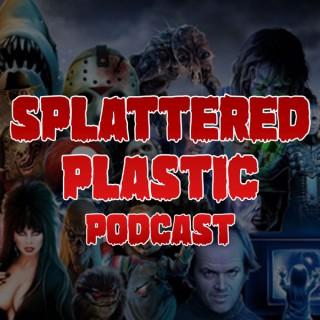 Splattered Plastic Podcast