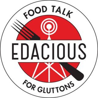 Edacious Food Talk for Gluttons