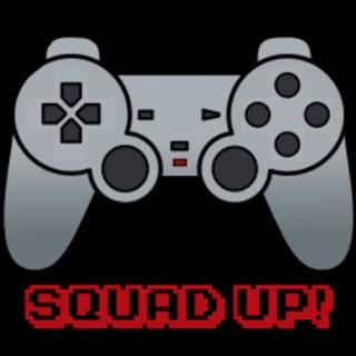 Squad Up!