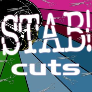 STAB! Cuts