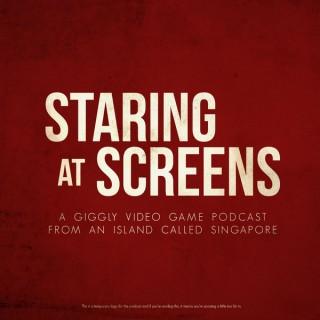 Staring at Screens.