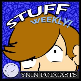 Stuff Weekly!