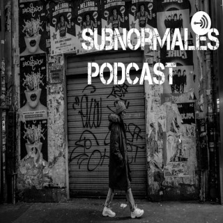 SUBNORMALES PODCAST