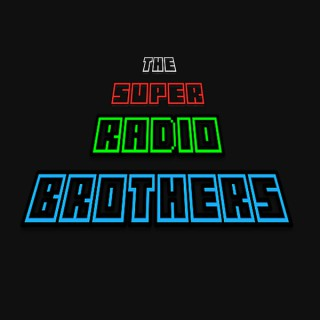 Super Radio Brothers