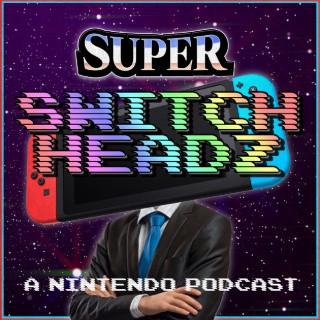 Super Switch Headz