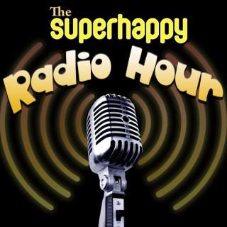 SuperHappy Radio Hour