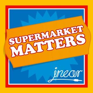 Supermarket Matters