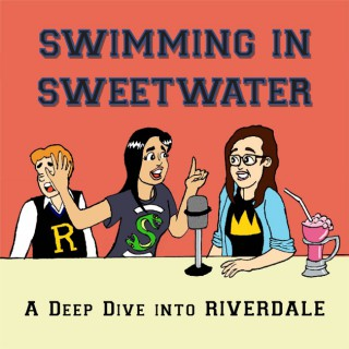 Swimming in Sweetwater: A Deep Dive into Riverdale