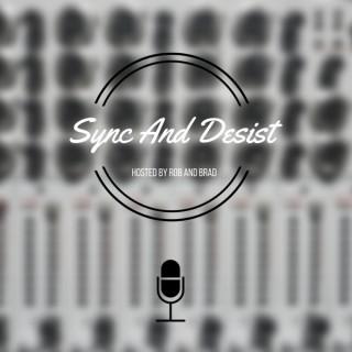 Sync And Desist