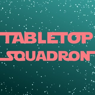 Tabletop Squadron