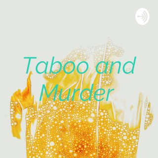 Taboo and Murder