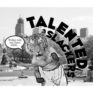 Talented Slackers