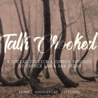 Talk Crooked