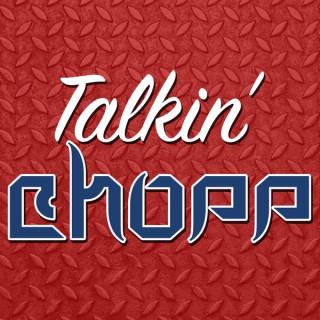 Talkin' Chopp