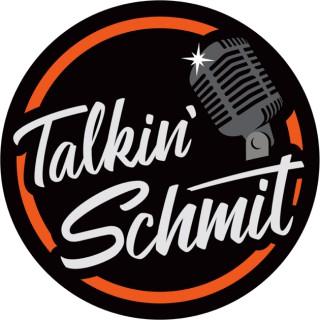 Talkin' Schmit
