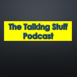 The Talking Stuff Podcast