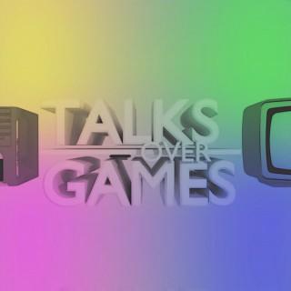 Talks Over Games
