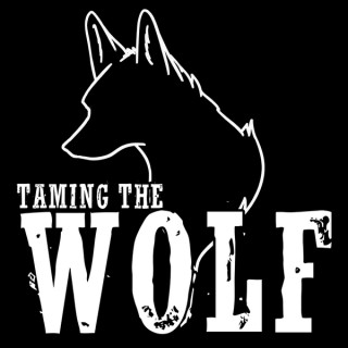 Taming The Wolf Show