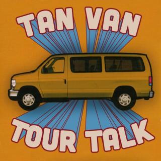 Tan Van Tour Talk: How To Be a Band