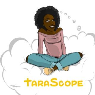 Tarascope