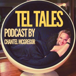 Tel Tales - A Podcast by Chantel McGregor