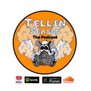 TellinSeasonThePodcast