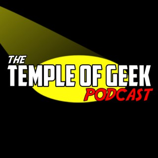 Temple of Geek Podcast