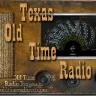Texas Old Time Radio Podcast