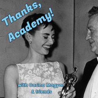 Thanks, Academy!