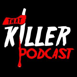 That Killer Podcast! : Horror Movie Extravaganza
