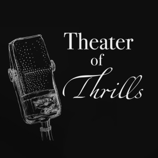 Theater of Thrills