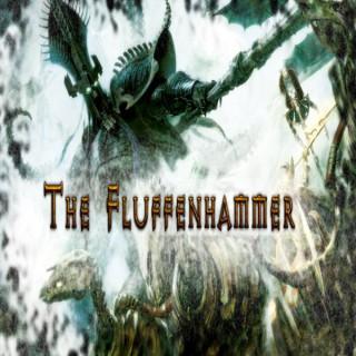 TheFluffenhammer's podcast