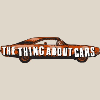 The Thing About Cars