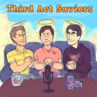 Third Act Saviors