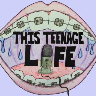 This Teenage Life
