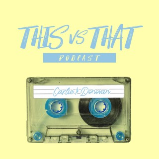 This vs That Podcast