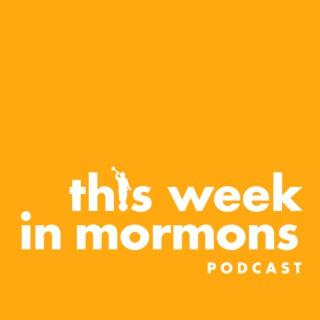 This Week in Mormons