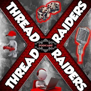 ThreadRaiders Podcast