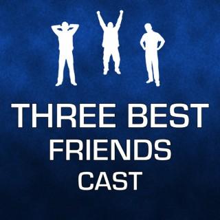 The Three Best Friends Cast