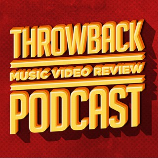 Throwback Music Video Review Podcast