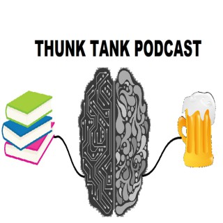 Thunk Tank Podcast