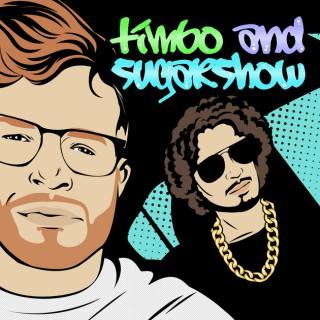 Timbo Sugarshow podcast