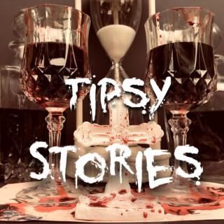 Tipsy Stories