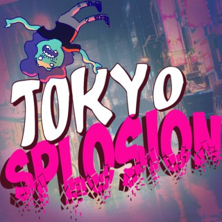 Tokyo Splosion: A Japan Comedy Podcast