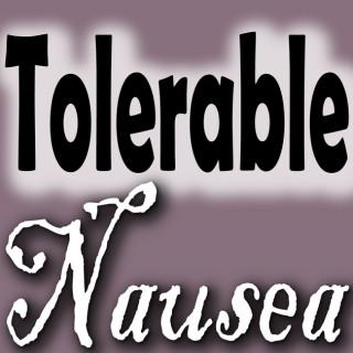 Tolerable Nausea Podcast