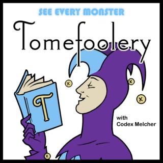 Tomefoolery