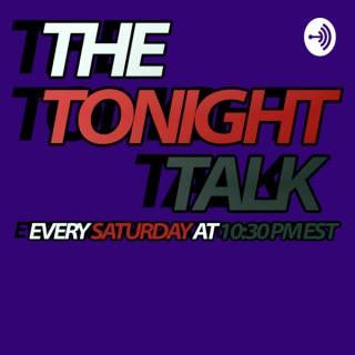 The Tonight Talk