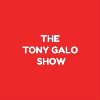 The Tony Galo Show